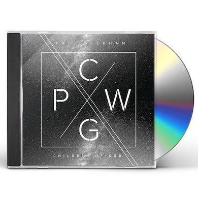 Phil Wickham Children Of God CD