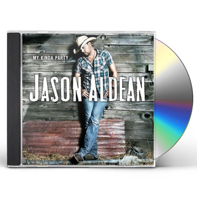 Jason Aldean MY KINDA PARTY CD