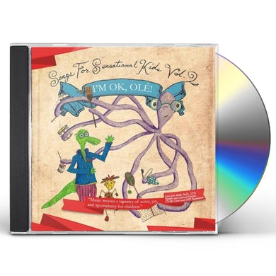 Coles Whalen SONGS FOR SENSATIONAL KIDS: I'M OK OLE! 2 CD