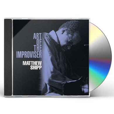 Matthew Shipp ART OF THE IMPROVISER CD