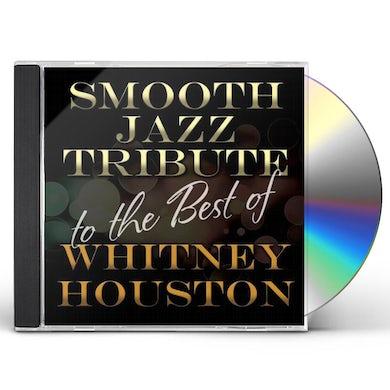 Smooth Jazz All Stars TRIBUTE BEST OF WHITNEY HOUSTON CD