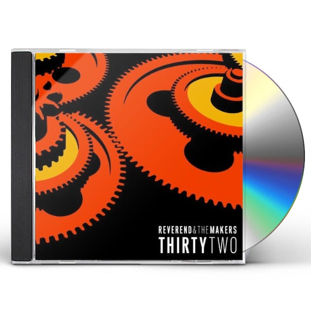 Reverend & The Makers THIRTYTWO CD