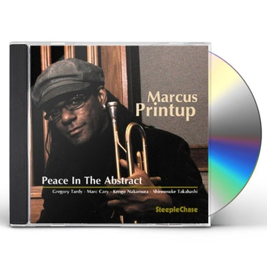 Marcus Printup PEACE IN THE ABSTRACT CD