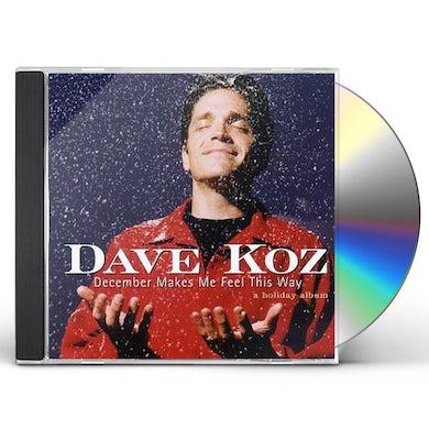 Dave Koz DECEMBER MAKES ME FEEL THIS WAY CD
