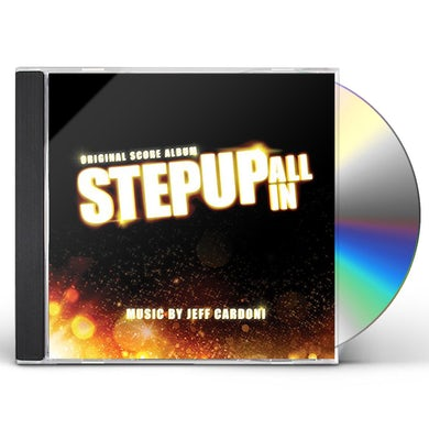 Jeff Cardoni STEP UP: ALL IN (SCORE) / Original Soundtrack CD
