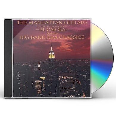 MANHATTAN GUITARS SALUTE BIG BAND ERA CLASSICS CD