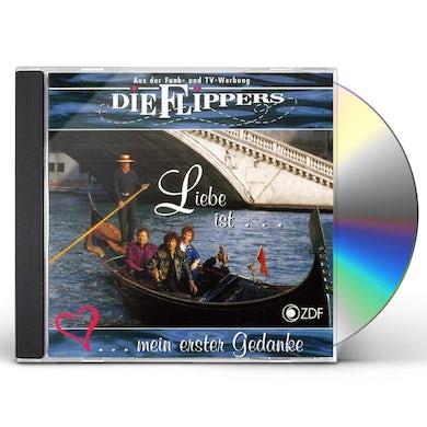Die Flippers LIEBE IST MEIN ERSTER GEDANKE CD