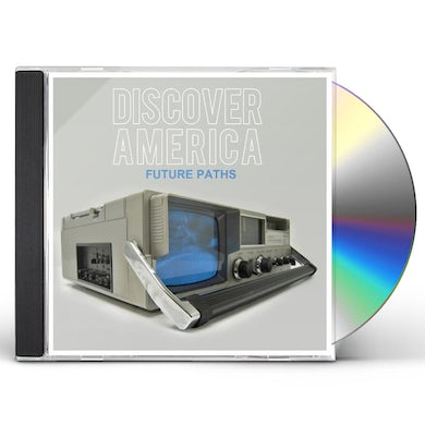 Discover America FUTURE PATHS CD