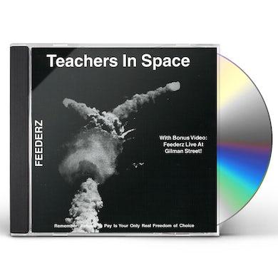 Feederz TEACHERS IN SPACE CD