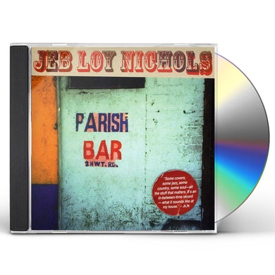 Jeb Loy Nichols PARISH BAR CD