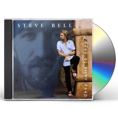 Steve Bell DEEP CALLS TO DEEP CD
