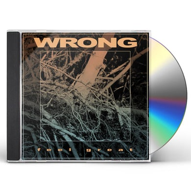 Wrong FEEL GREAT CD