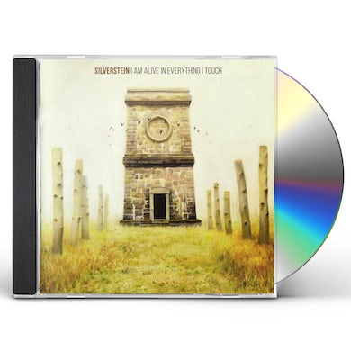 Silverstein I AM ALIVE IN EVERYTHING I TOUCH CD