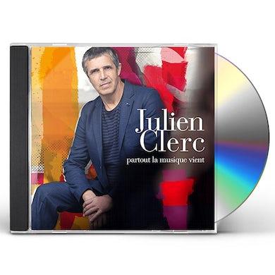 Julien Clerc PARTOUT LA MUSIQUE VIENT CD