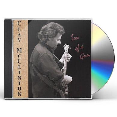 Clay McClinton SON OF A GUN CD