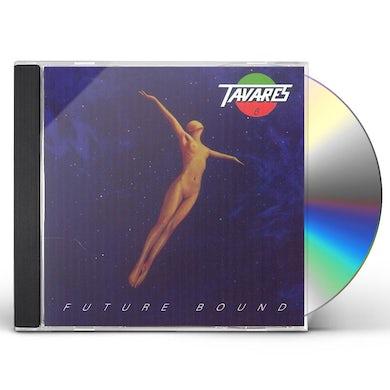 Tavares FUTURE BOUND CD