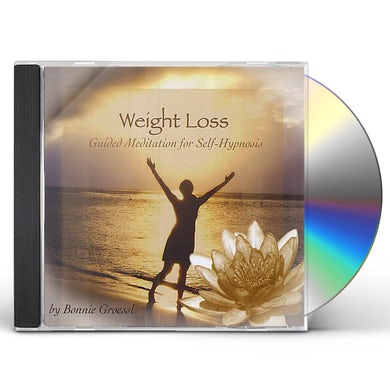 Bonnie Groessl WEIGHT LOSS: GUIDED MEDITATION FOR SELF-HYPNOSIS CD