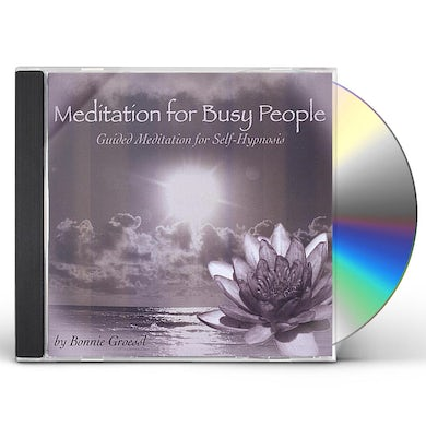 Bonnie Groessl MEDITATION FOR BUSY PEOPLE CD