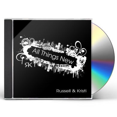 Russell & Kristi ALL THINGS NEW CD
