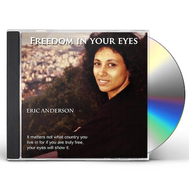 Eric Anderson FREEDOM IN YOUR EYES CD