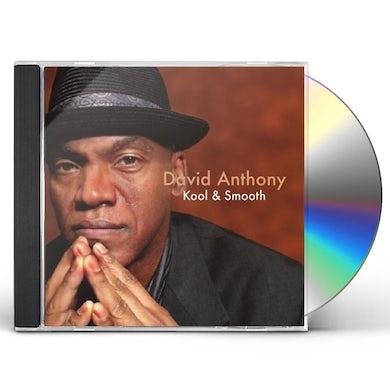David Anthony KOOL & SMOOTH CD