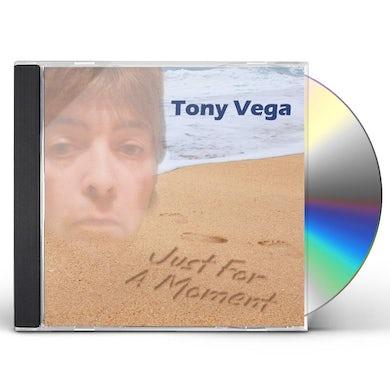 Tony Vega JUST FOR A MOMENT CD