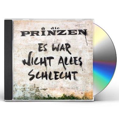 Die Prinzen ES WAR NICHT ALLES SCHLECHT CD