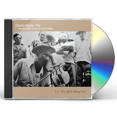 Charlie Hunter LET THE BELLS RING ON CD