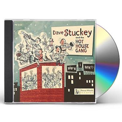 Dave Stuckey / Hot House Gang HOW'M I DOIN CD