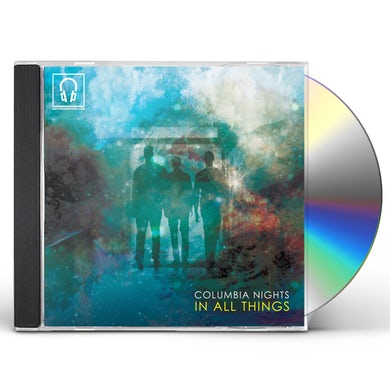 COLUMBIA NIGHTS IN ALL THINGS CD