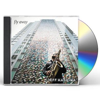 Jeff Kashiwa FLY AWAY CD