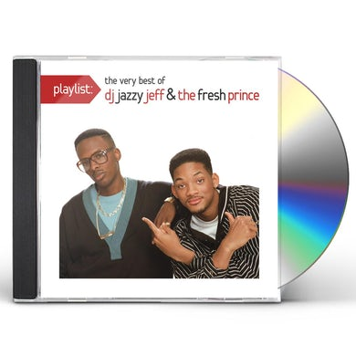 DJ Jazzy Jeff & Fresh Prince PLAYLIST: THE VERY BEST OF DJ JAZZY JEFF & FRESH CD