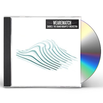 We Are Match SHORES : GRAND BUDAPEST ORCHESTRA CD