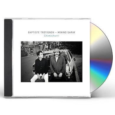 Baptiste Trotignon / Minino Garay CHIMICHURRI CD