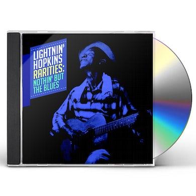 Lightnin Hopkins RARITIES: NOTHIN BUT THE BLUES CD