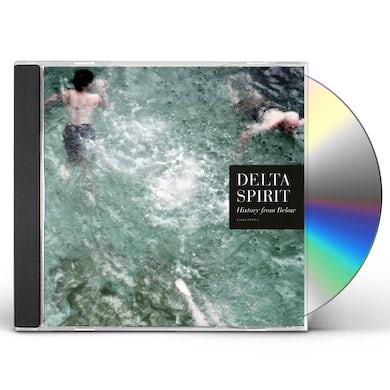 Delta Spirit HISTORY FROM BELOW CD