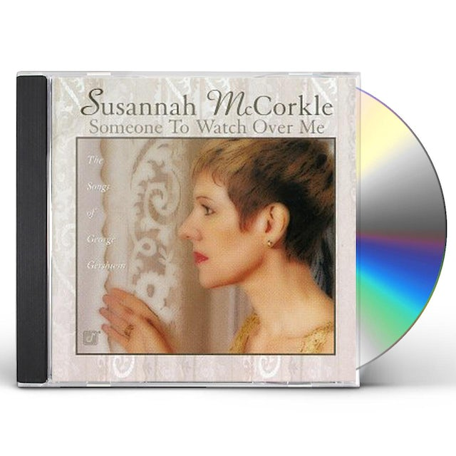 Susannah McCorkle SOMEONE TO WATCH OVER ME: SONGS OF GEORGE GERSHWIN CD