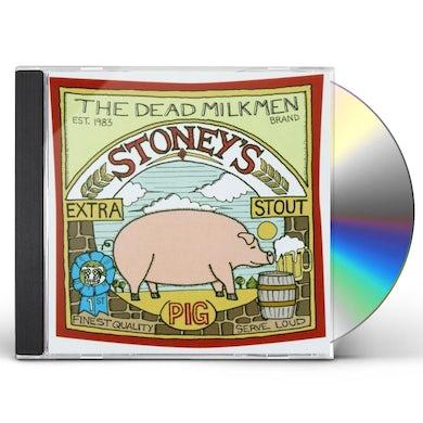 DEAD MILKMEN STONEY'S EXTRA STOUT (PIG) CD