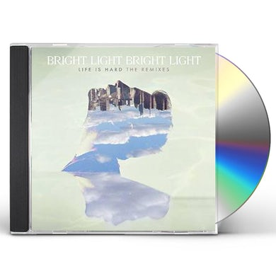 Bright Light Bright Light LIFE IS HARD: THE REMIXES CD