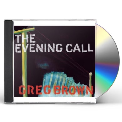 Greg Brown EVENING CALL CD