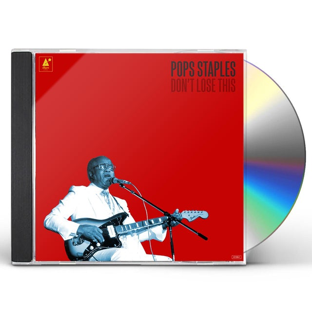 Pops Staples DON'T LOSE THIS CD