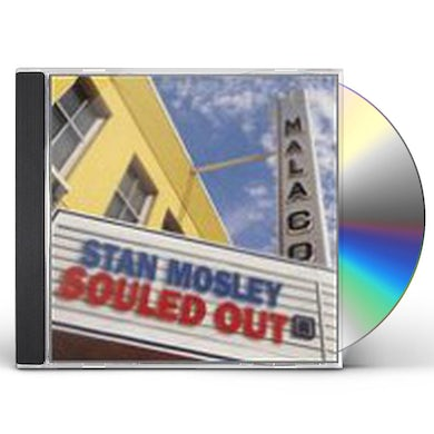 Stan Mosley SOULED OUT CD