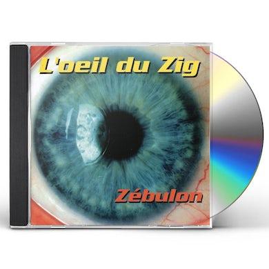 Zebulon L'OEIL DU ZIG CD