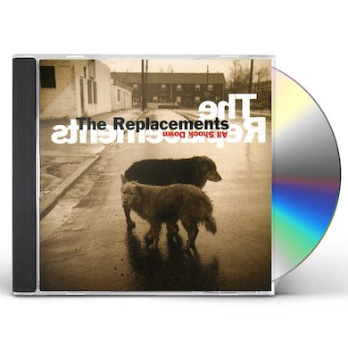 The Replacements ALL SHOOK DOWN CD