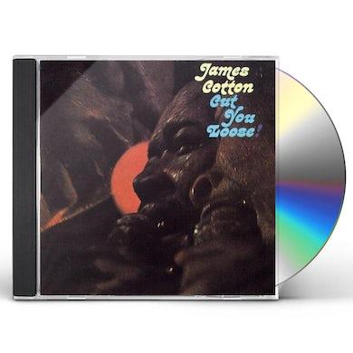 James Cotton CUT YOU LOOSE CD