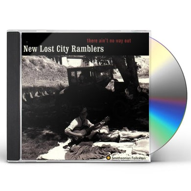New Lost City Ramblers THERE AIN'T NO WAY OUT CD