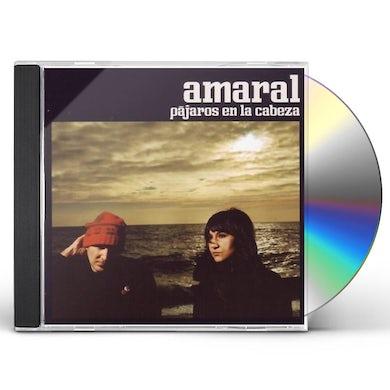 Amaral PAJAROS EN LA CABEZA CD