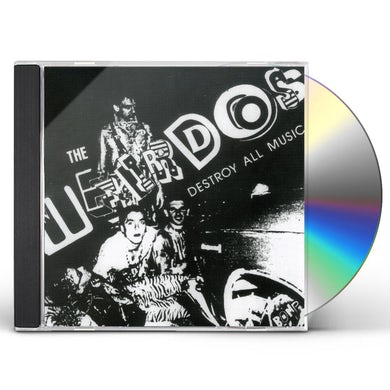 Weirdos DESTROY ALL MUSIC CD