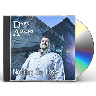 Dave Adkins NOTHING TO LOSE CD