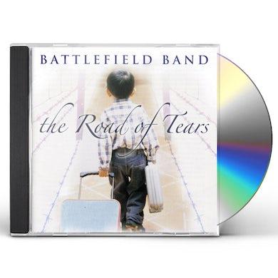 Battlefield Band ROAD OF TEARS CD